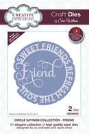 Sue Wilson Circle Sayings Friend- Sweet Friends Refresh the Soul
