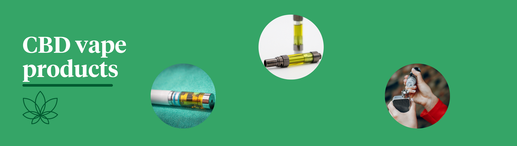 A green background showcasing what is CBD Vape Juice with three Supreme CBD products of a disposable vape pen, two cartridges and a refillable vape pen.