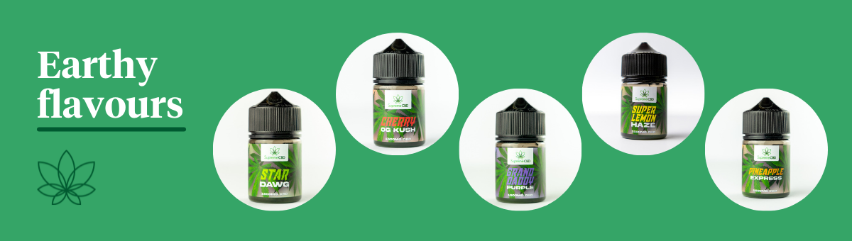 Supreme CBD's range of earthy flavoured CBD e-liquids on a green background with white text reading 'Earthy flavours', including icons of the stardawg haze, cherry og kush, grand daddy purple, super lemon haze, and pineapple express e liquid bottles