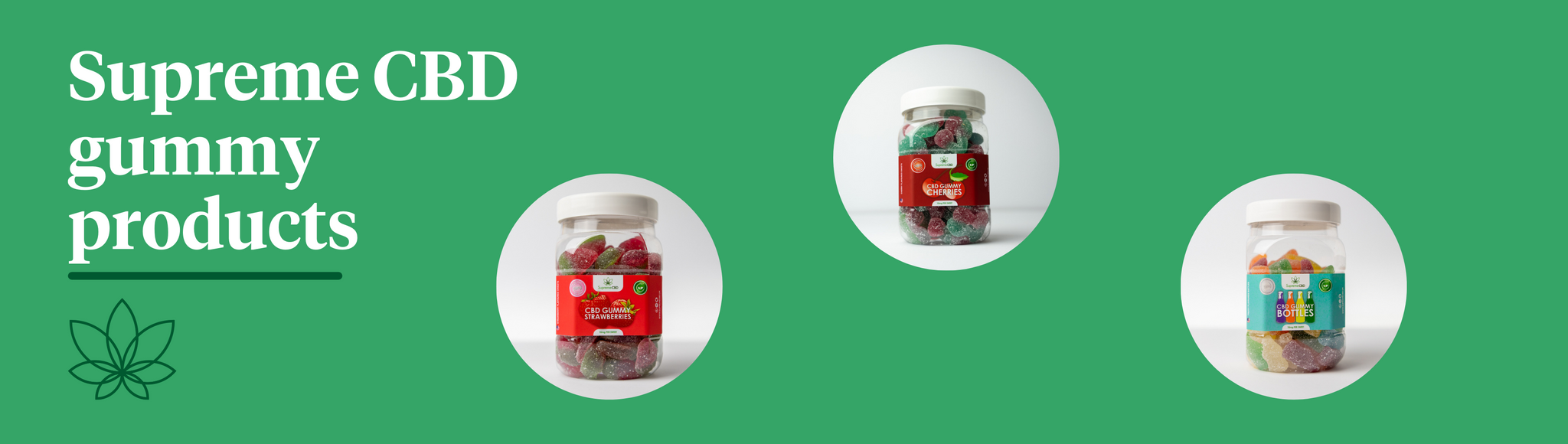 A green background with three CBD edible products showcased, the images being, CBD Strawberries, CBD Cherries and CBD Cola Bottles.