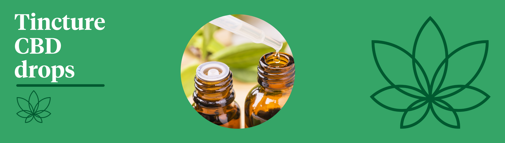 A green background with the Supreme CBD logo to the right and a tincture in the centre of the image showing tincture CBD drops
