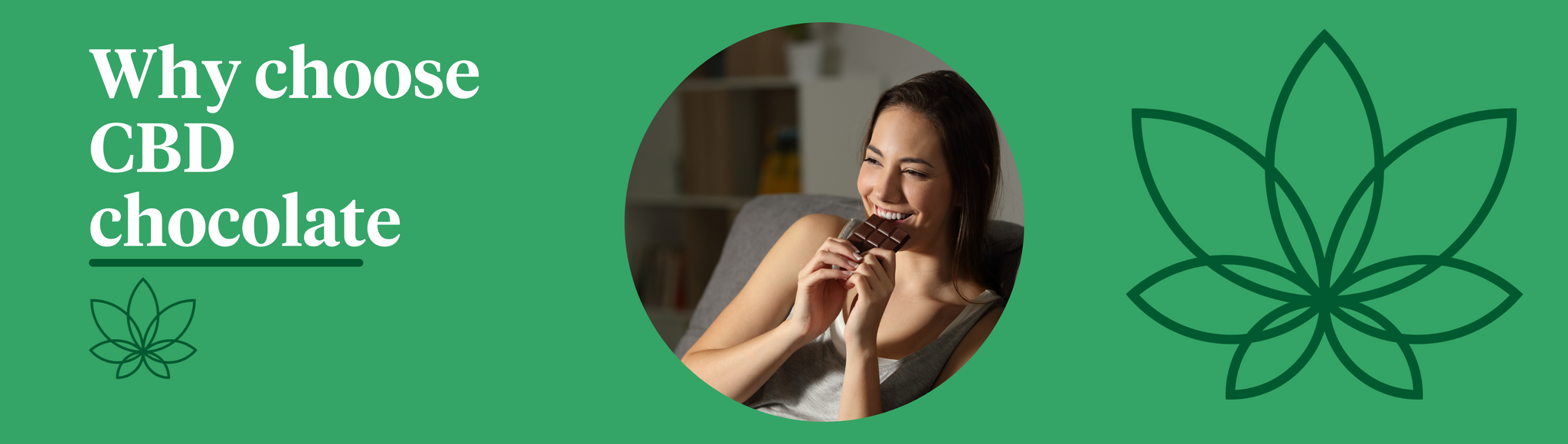 A green background with the Supreme CBD logo to the right of the image with a person in the centre enjoying a bar of homemade CBD infused chocolate.
