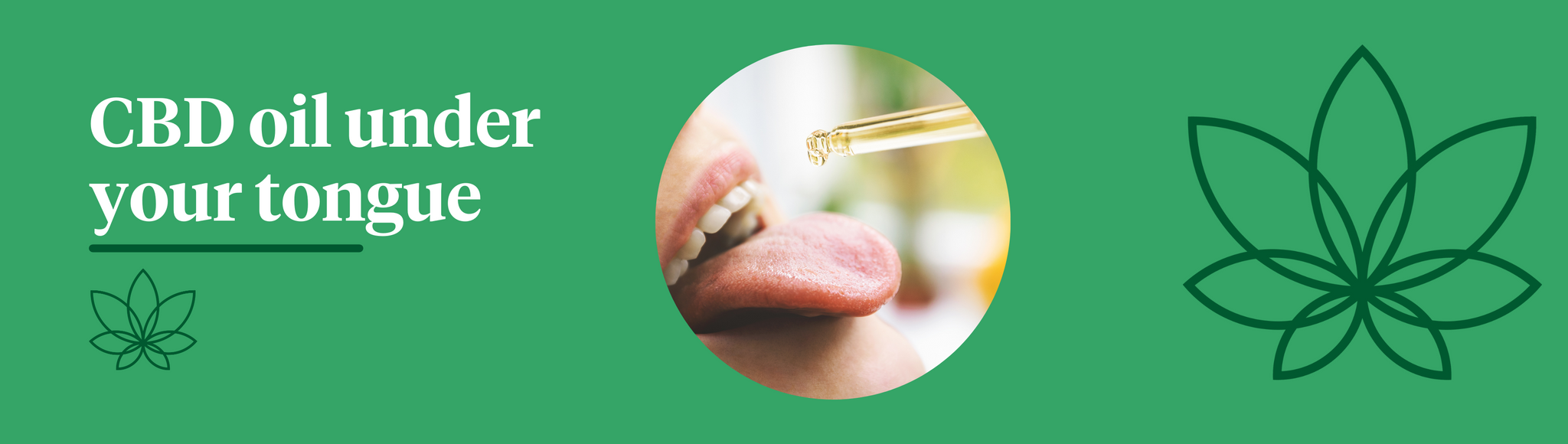 A green background with the Supreme CBD logo to the right of the image with a woman placing CBD oil under her tongue to show the sublingual method of taking CBD.