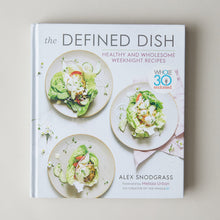 Load image into Gallery viewer, The Defined Dish Cookbook