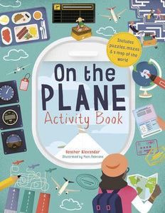 On The Plane Activity Book Includes Puzzles, Mazes, Dot-to-Dots and Drawing Activities