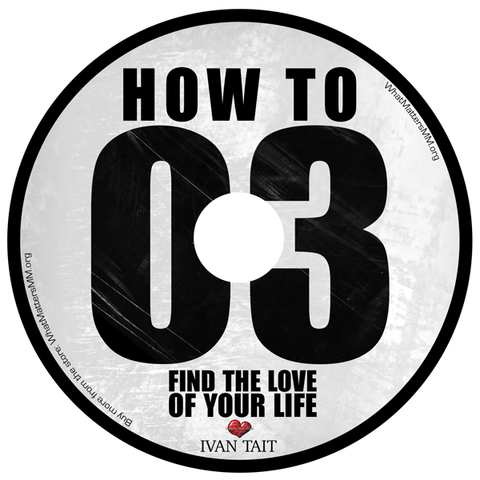 How to Find the Love of Your Life - Digital