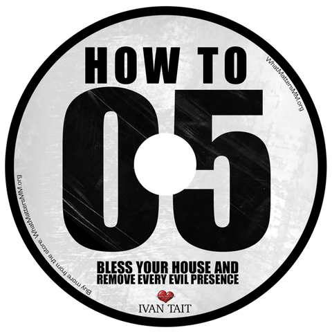 How to Bless Your House and Remove Every Evil Presence - Digital