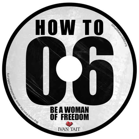 How to Be a Woman of Freedom - Digital