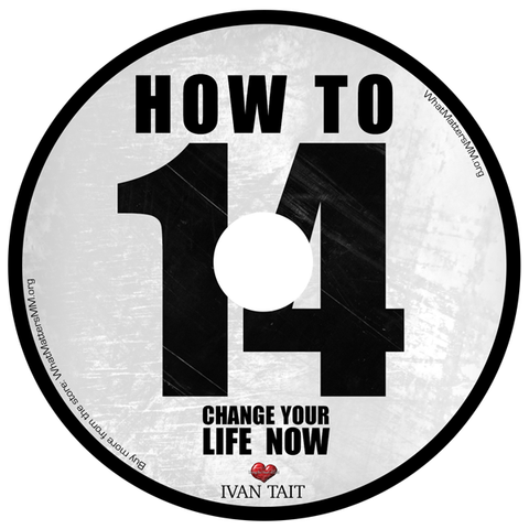 How to Change Your Life Now - Digital
