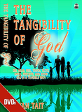 The Tangibility of God DVD