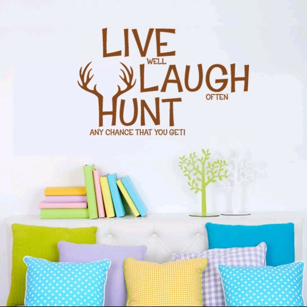 Live Laugh Hunt car decal sticker home decor