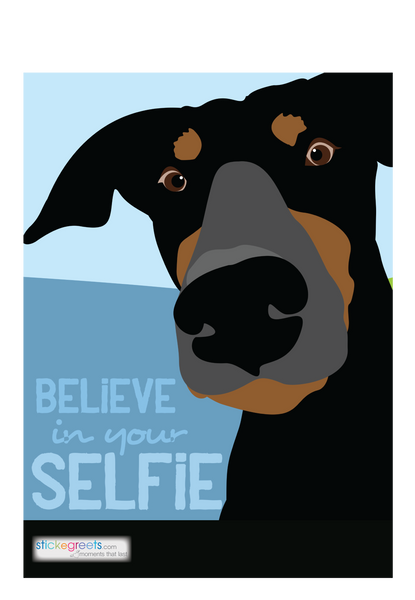 Believe in Your Selfie-Ginger Oliphant