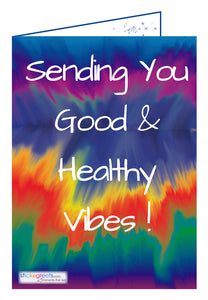Sending You Good and Healthy Vibes!