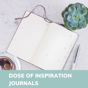 DOSE OF INSPIRATION JOURNALS