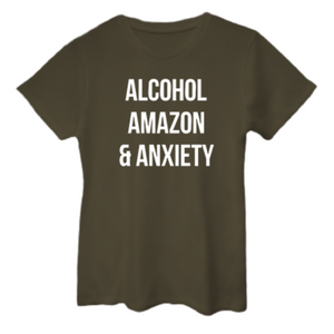 ALCOHOL AMAZON ANXIETY Boyfriend Tee