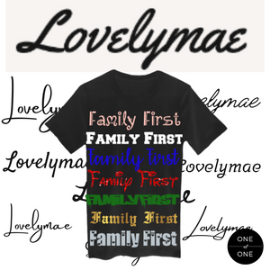 Lovely Mae Family First Tee