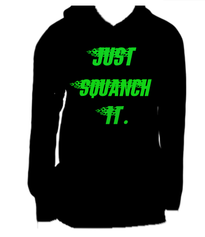 Natedogg's Creative Clothing Squanch It Hoodie