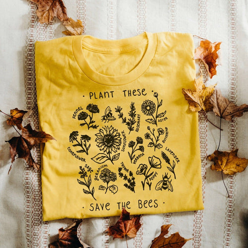 Plant These Save the Bees Tee