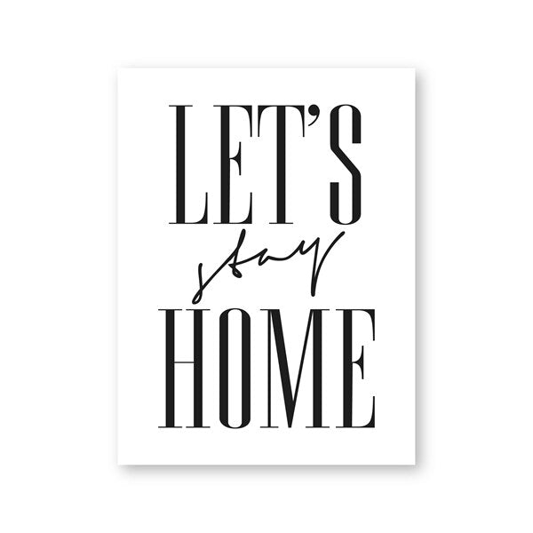 Modern Minimalism Quotes Lets Stay Home Print Housewarming Gift Wall Art Canvas Painting Nordic Poster for Living Room Decor