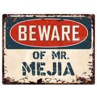 PP3092 Beware of MR. MEJIA Plate Chic Sign Home Store Wall Decor Funny Gift