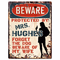 PPBW 0083 Beware Protected by MRS. HUGHES Rustic Chic Sign Funny Gift Ideas