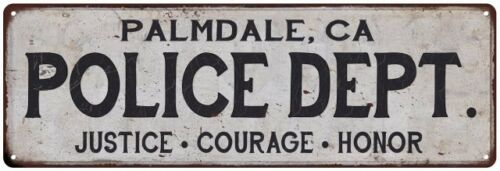 PALMDALE, CA POLICE DEPT. Home Decor Metal Sign Gift 106180012149