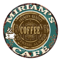 CWCC-0285 MIRIAM'S COFFEE CAFE Sign Valentine Mother's Day Housewarming Gift I