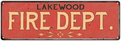 LAKEWOOD FIRE DEPT. Home Decor Metal Sign Police Gift 106180013610