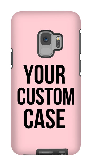 Custom Galaxy S9 Extra Protective Bumper Case - Your Custom Design in Cart will be Shipped