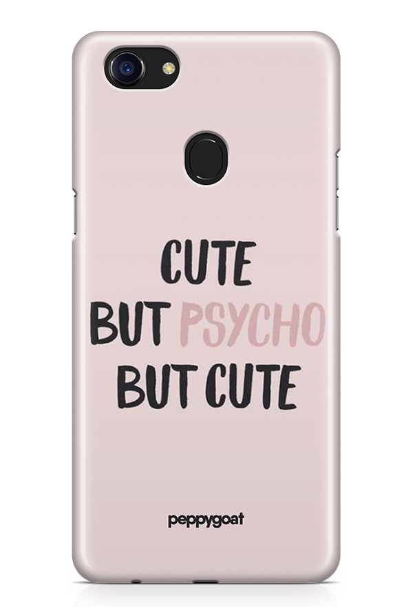 """Cute But Psycho"" Oppo F7 Printed Back Cover Case"