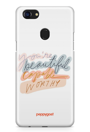 """You Are Beautiful"" Oppo F7 Printed Back Cover Case"