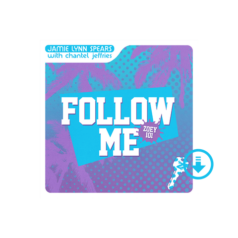 Follow Me (Zoey 101) Digital Single