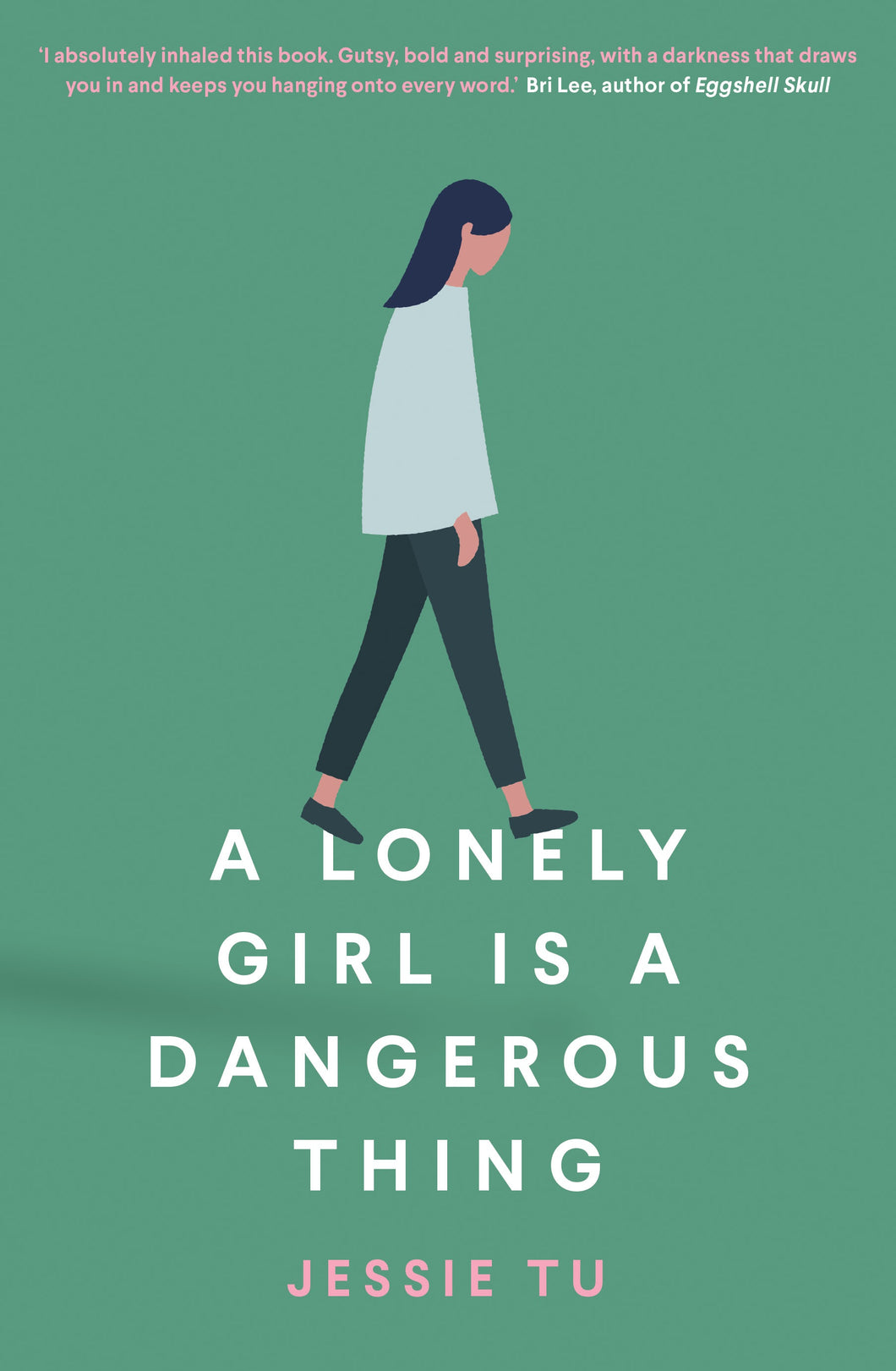 A Lonely Girl is a Dangerous Thing