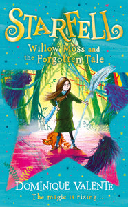 Starfell (2) - Willow Moss and the Forgotten Tale (Due very soon)