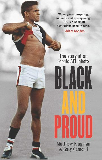 Black and Proud - The story of an iconic photo of Nicky Winmar