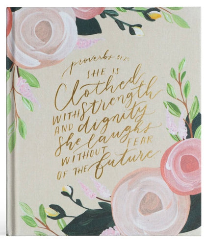 ESV Journaling Bible by Hosanna Revival - Proverbs 31:25 Edition