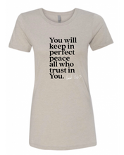 Load image into Gallery viewer, Isaiah 26:3 Tee in Silk