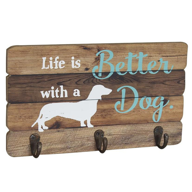 LIFE IS BETTER WITH A DOG - SIGN WITH HOOKS