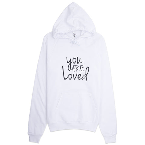 You Are Loved Hoodie - Case of the Fridays