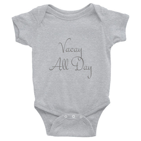 Vacay All Day  Infant short sleeve one-piece - Case of the Fridays