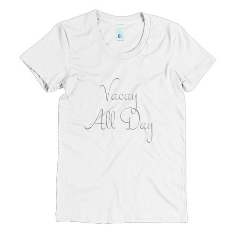 Vacay All Day t-shirt - Case of the Fridays