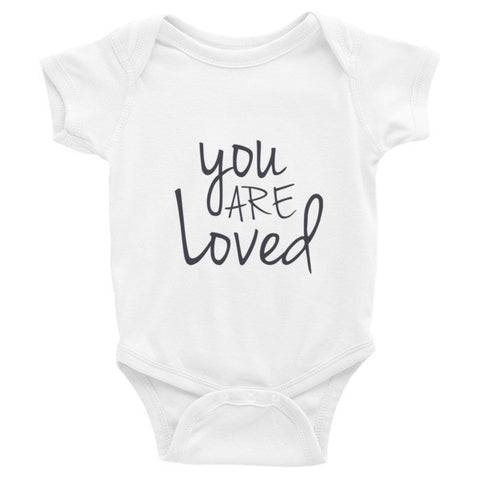 You Are Loved  Infant short sleeve one-piece