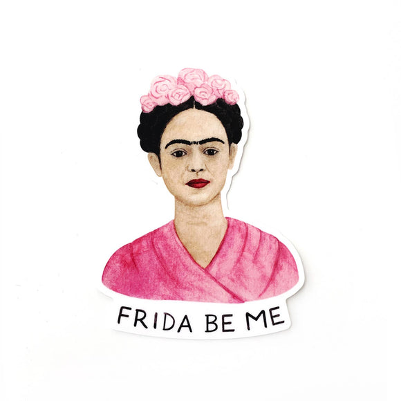 Frida Be Me Sticker