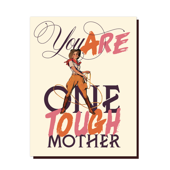 One Tough Mother card