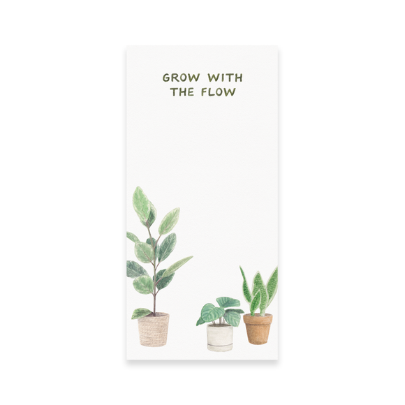 Grow With The Flow Notepad