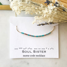 Load image into Gallery viewer, SOUL SISTER Morse Code Necklace