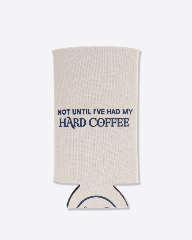 Hard Coffee Koozie
