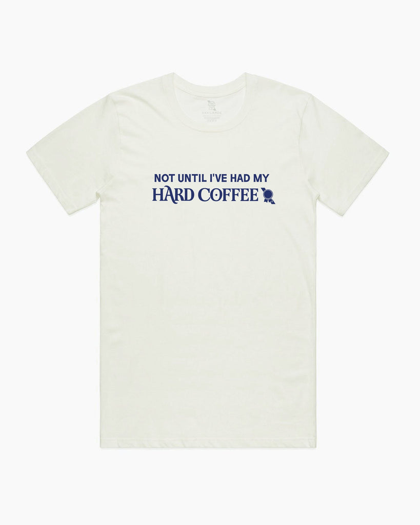 Hard Coffee Tee