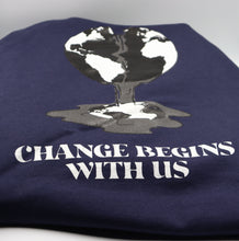 "Load image into Gallery viewer, ""Change Begins With Us"" Hoodie"