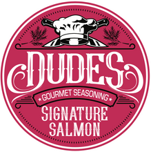 Load image into Gallery viewer, Dudes Signature Salmon
